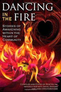 Dancing in the Fire - embodied awakening stories